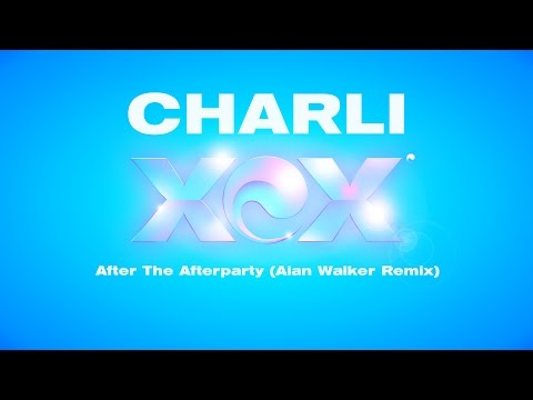 CHARLI XCX - After The Afterparty (Alan Walker Remix)