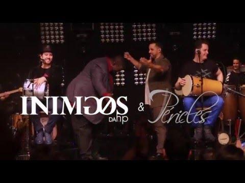 12 - INIMIGOS DA HP :: Frisson - feat. Péricles (DVD Revivendo Emoções)