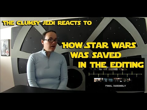 The Clumsy Jedi Reacts to How Star Wars Was Saved in the Edit