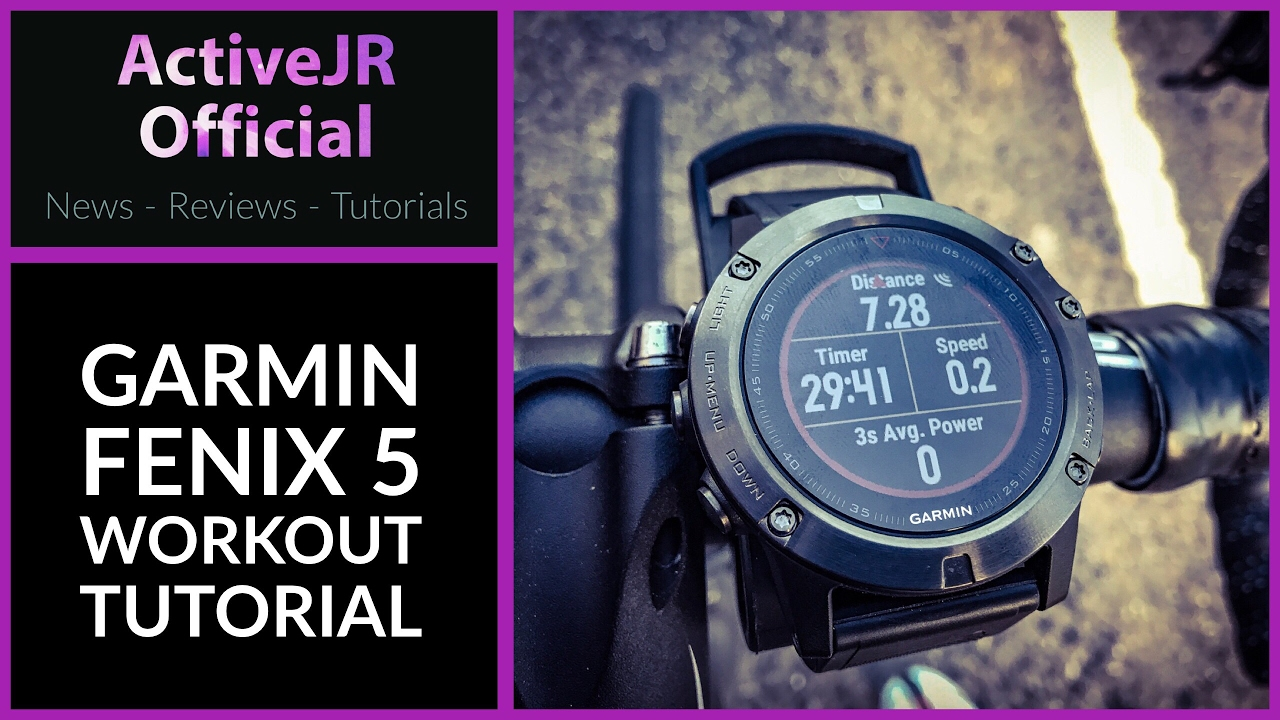 Garmin Fenix 5 workout features & tutorial