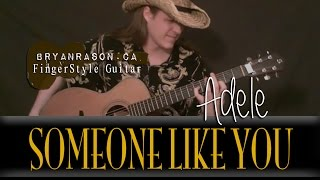 (Adele) Someone Like You - Bryan Rason - Solo Acoustic Guitar - Fingerstyle