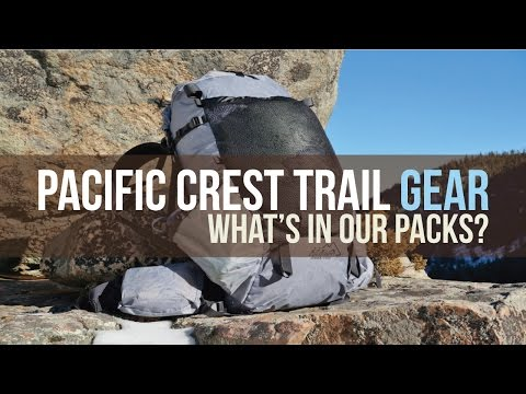 PACIFIC CREST TRAIL 2017 - WHAT'S IN OUR PACKS?