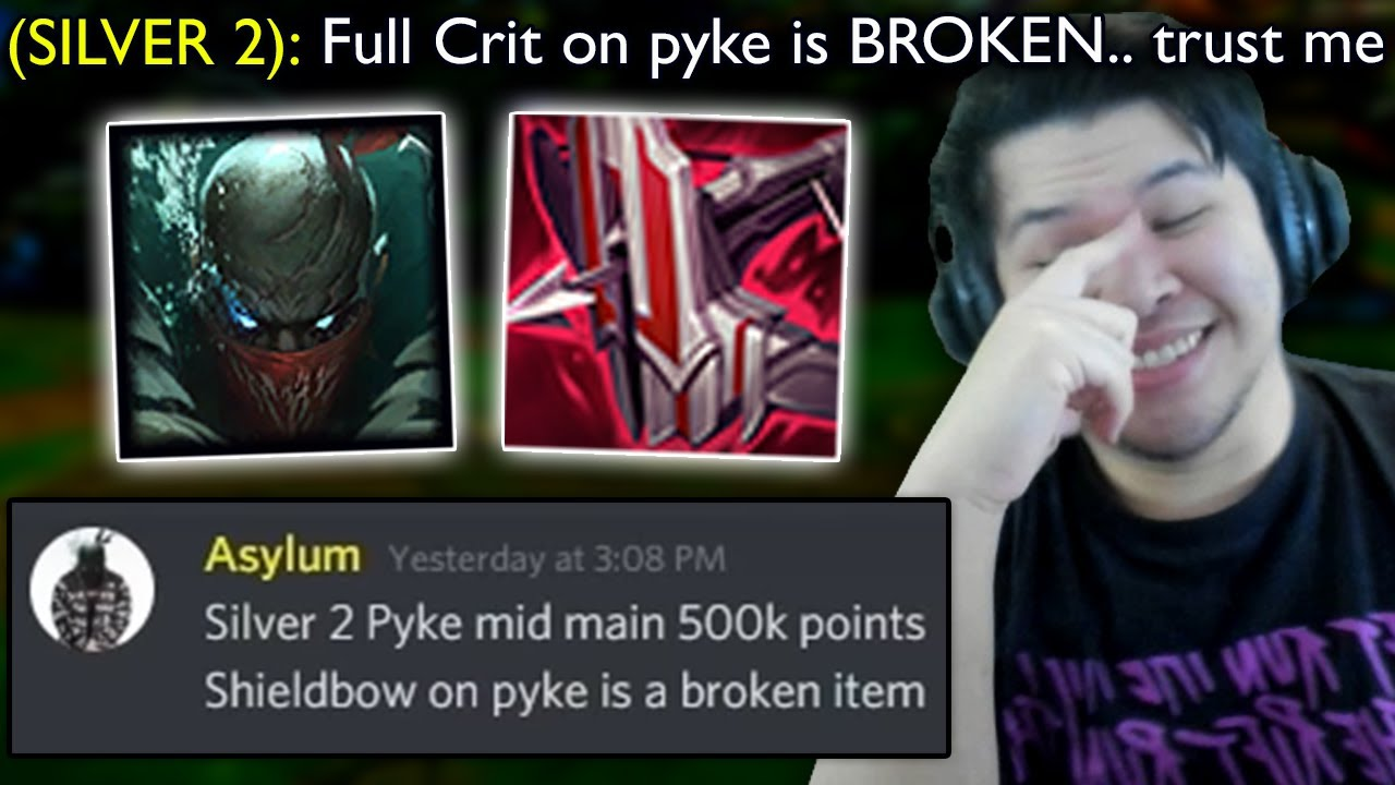 Silver 2 Pyke main with 500k Mastery Points tries to convince me FULL CRIT is OP.. so I tried it