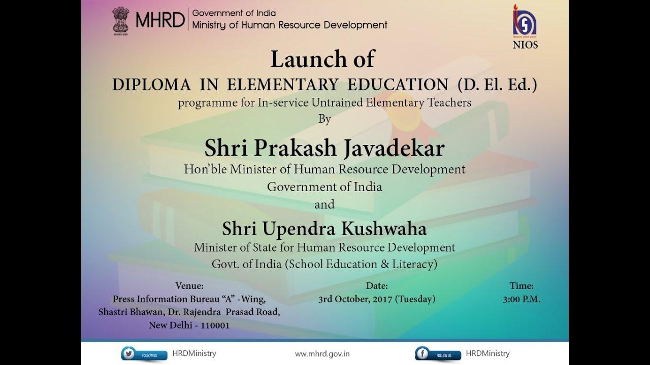 Hrm Prakash Javadekar At Launch Of Diploma In Elementary Education