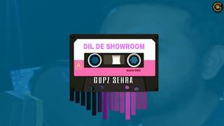 Dil De Showroom (Gupz Sehra) Mp3 Song Download