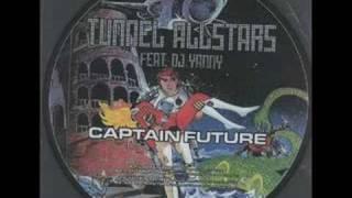 Tunnel Allstars vs DJ Yanny -Captain Future (Enemies Attack)
