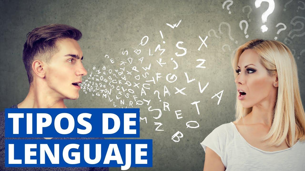 Los 20 Tipos De Lenguaje Más Comunes En El Ser Humano