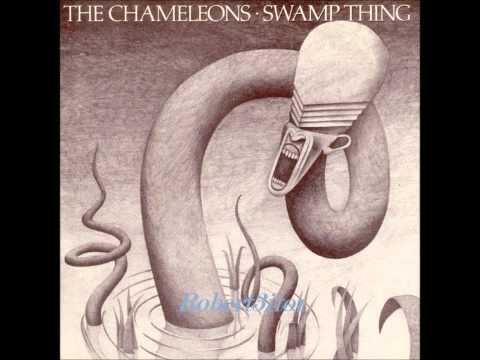 The Chameleons - Swamp Thing - 1986