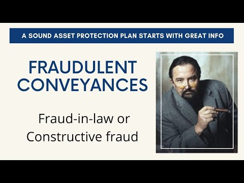 Fraudulent Conveyance Asset Protection Robs Rules