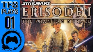 STAR WARS: The Phantom Menace - 01 - TFS Plays (TeamFourStar)