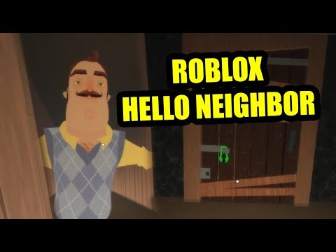 Hello neighbor Roblox FULL GAME
