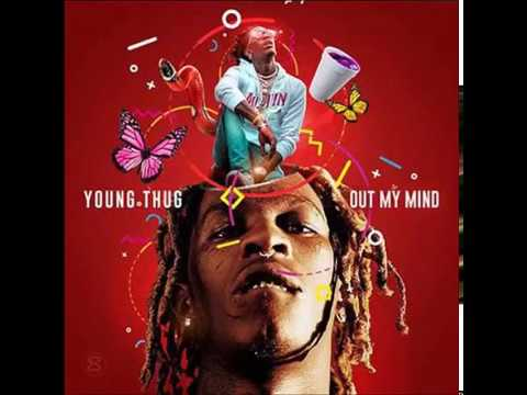 Young Thug   Out My Mind Full Mixtape August 2017 (M.C)