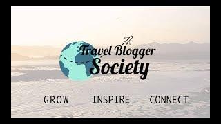 Travel Blogger Society Trailer