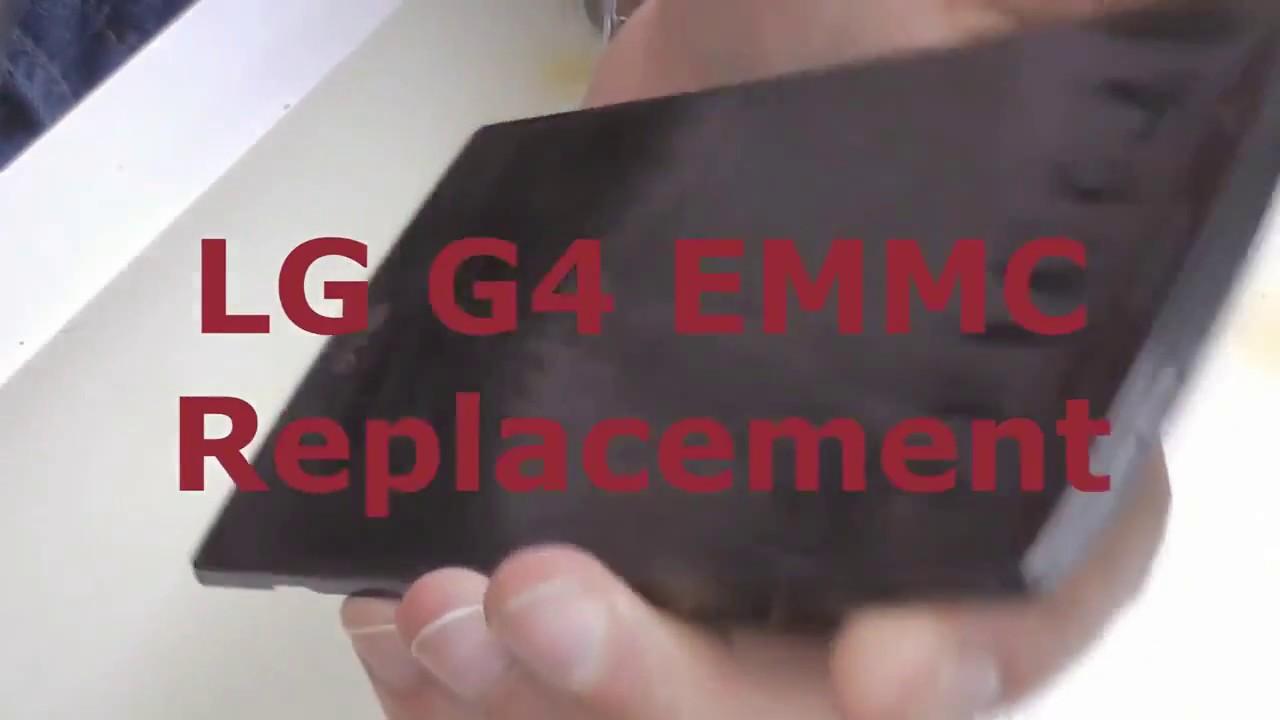 Lg G4 Emmc Repair Fix Replacement Youtube Ic Kmvtu