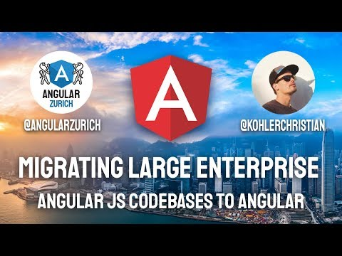 Thumbnail for Migrating Large Enterprise Angular JS Codebases to Angular by Christian Kohler