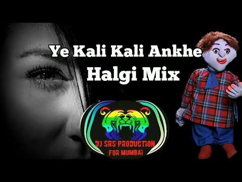 Ye Kali Kali Ankhe || With Tatya Vinchu Dialogue || MIX By || DJ Prashant SR  ||