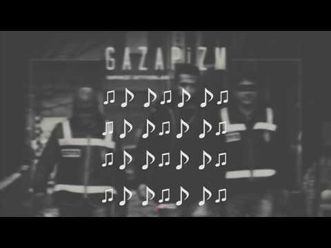 Gazapizm - isminizi istiyorlar  Lyrics