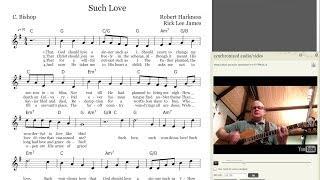 Such Love (Hymn Arrangement by Rick Lee James)