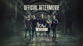 Official Aftermovie RAWdefinition: A2 Records - Unstoppable