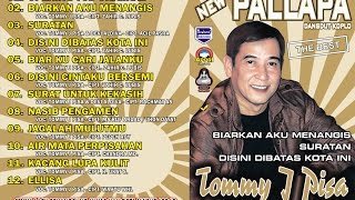 Top Hits -  Tommy J Pisa New Pallapa Disini Dibatas