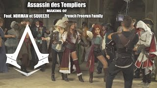 Making Of French Freerun Family - Assassin des Templiers (avec Norman et Squeezie)