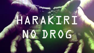 HARAKIRI - NO DROG (OFFICIAL FLASH VIDEO)