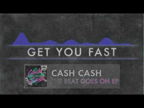 Клип Cash Cash - GET YOU FAST