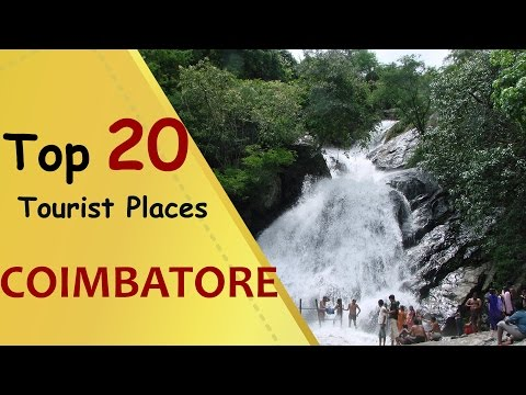 """COIMBATORE"" Top 20 Tourist Places 