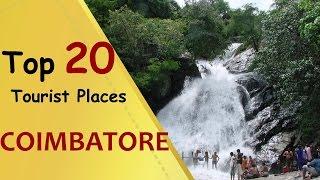 """COIMBATORE"" Top 20 Tourist Places | Coimbatore Tourism"