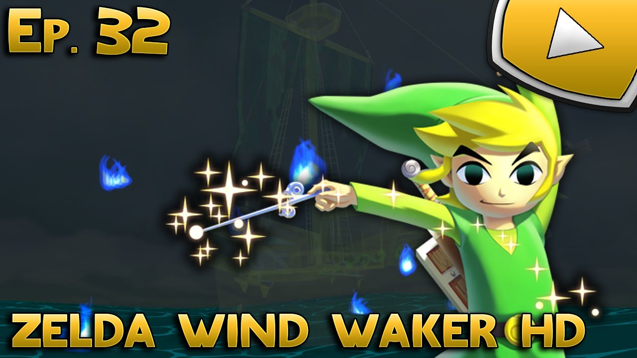 Zelda Wind Waker Hd Vaisseau Fantome Episode 32 Let S Play Youtube