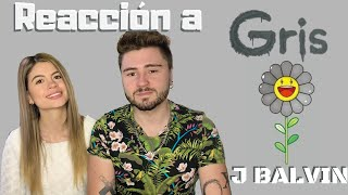 GRIS - J BALVIN REACCIÓN | Ana y Milo Reaccionan