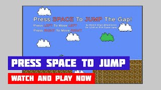 Press Space To Jump The Gap · Game · Gameplay