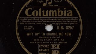 Frank Sinatra 'Why Try To Change Me Now' 1952 78 rpm