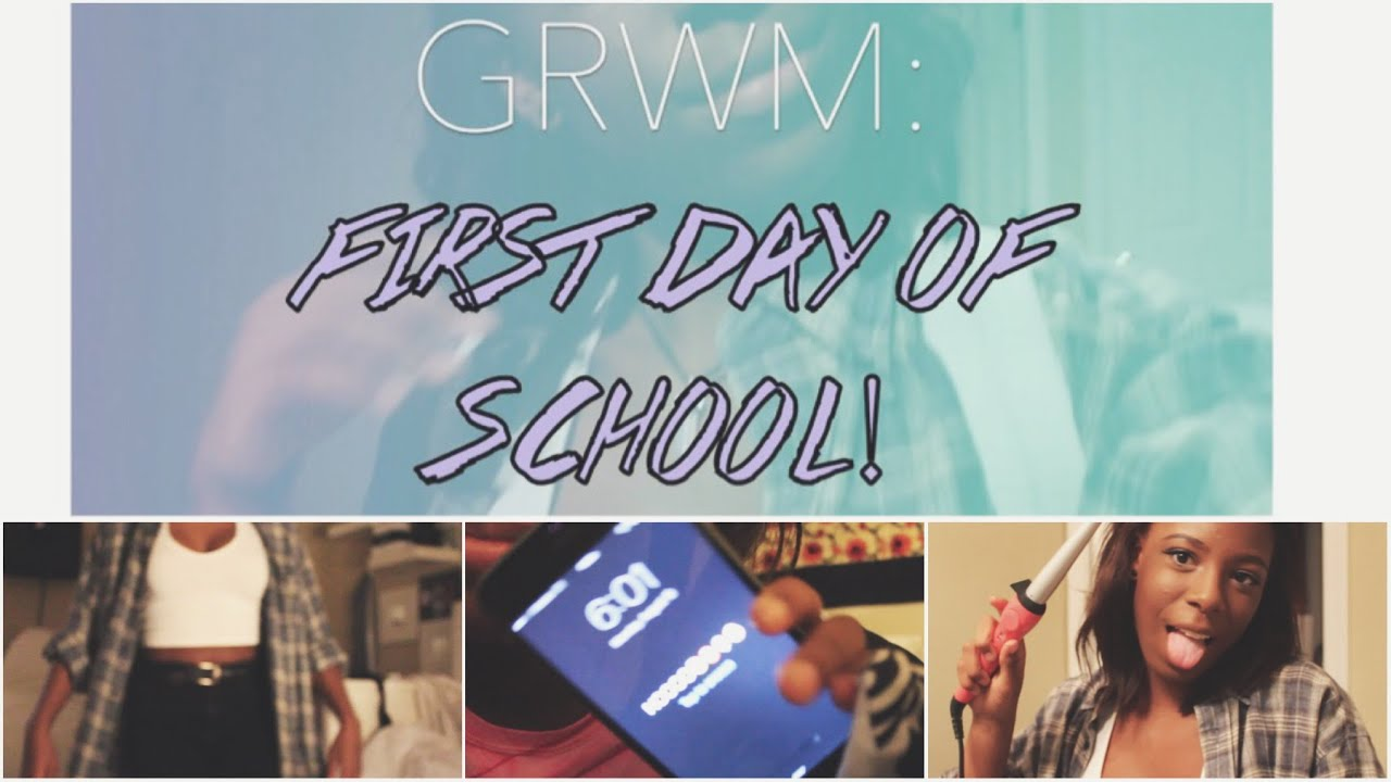 GRWM: FIRST DAY OF SCHOOL 2015 - YouTube