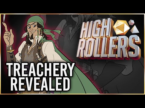 Treachery Revealed - High Rollers D&D: Episode 2 (24th January 2016)