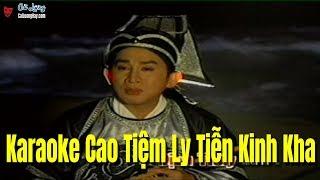 Karaoke Cao Tiệm Ly Tiễn Kinh Kha - Kim Tử Long x Linh Tâm