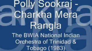 Polly Sookraj - Charkha Mera Rangla (1983)