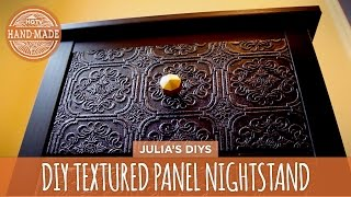 Textured Panel Nightstand Makeover - HGTV Handmade