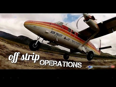 [ Aviation Movie ] Offstrip Operations - Flying North Episode 3