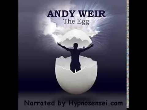 The Egg – WARNING! This Story will BLOW YOUR MIND to a Whole New Level!