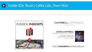 Insider 026: Rosie's Coffee Cafe, Sherri Ricks