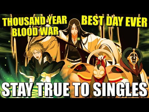 STAY TRUE TO SINGLES! The First Kenpachi Thousand Year Blood War Summons