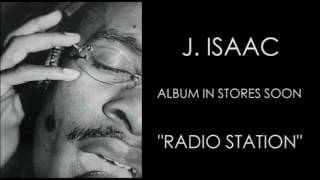 J. Isaac - Radio Station