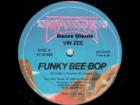 """Vin Zee - Funky Be Bop (12"""" Mix)"""