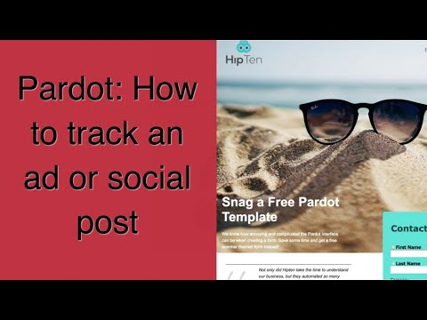 Tracking an Ad or Social Post using Pardot