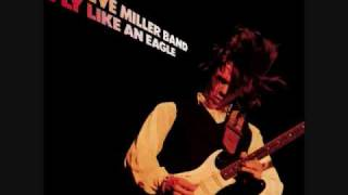 Steve Miller Band - Fly Like An Eagle - 03 - Wild Mountain Honey