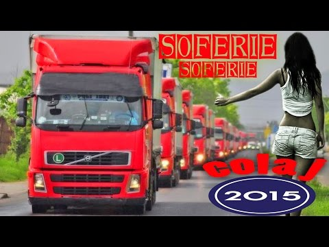 SOFERIE, SOFERIE COLAJ 2015 (MELODII PENTRU SOFERI)