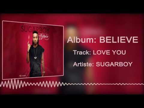 Sugarboy - Love You [Official Audio]