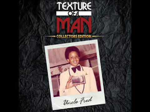 Fred Hammond - Uncle Fred  - Texture Of a Man (Collectors Edition)