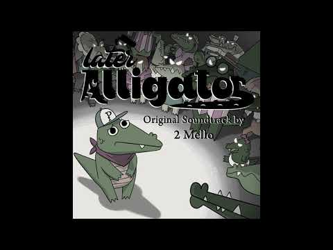 Later Alligator OST - Alligator Blues (Arcade Theme)